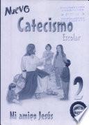 Nuevo Catecismo escolar 2