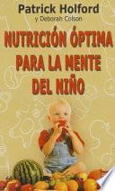 Nutricion Optima Para La Mente Del Nino