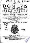 Obras de don Luis de Vlloa Pereira