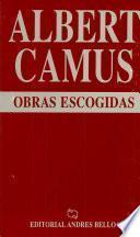Obras Escogidas, El Extranjero, la Peste, El Malentendido, Caligula