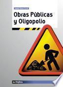 Obras públicas y oligopolio