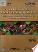 Organización empresarial de pequeños productores y productoras