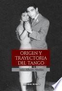 Origen y trayectoria del Tango