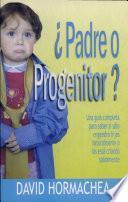 ¿Padre o progenitor? - Tamaño Media Carta