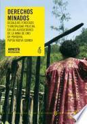 Papúa Guinea. Derechos minados.