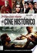 Peliculas Clave del Cine Historico