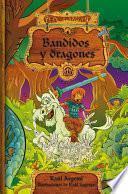 Pepé Levalián: Bandidos y dragones