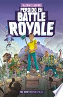 Perdido en Battle Royale