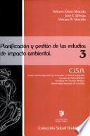 Planificacion y gestion de los estudios de impacto ambiental/ Planning and management of environmental impact studies