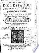 Poema Tragico Del Español Gerardo, Y Desengaño del amor lasciuo