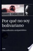 Por qué no soy bolivariano
