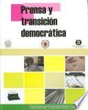 Prensa y transición democrática