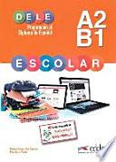 Preparacion al Dele escolar A2-B1. Claves libro. Con espansione online. Con CD. Per le Scuole superiori