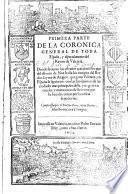 Primera (-Segunda) parte de la coronica general de toda Espana y especialmente del reyno de Valencia....