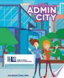 Principios básicos de administración de empresas - Admin City