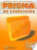 Prisma B1. Progresa. Libro de ejercicios. Per le Scuole superiori