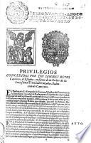 Privilegios concedidos por los Señores Reyes Catolicos de España, en favor de la Orden de la Santissima Trinidad Calçados, Redencion de Cautivos