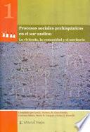 Procesos sociales prehispánicos en el sur andino