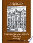 Procura Existencial, Estado de Derecho y Estado Social. Ernest Forsthoff y la Crisis de Weimar