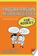 Programación Neurolingüística for Rookies