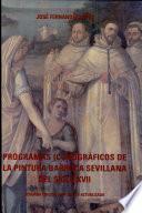 Programas iconográficos de la pintura barroca sevillana del siglo XVII