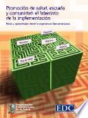 Promoción de salud, escuela y comunidad: el laberinto de la implementación