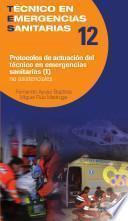 Protocolos de actuación del técnico en emergencias sanitarias No asistenciales (I)