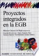 Proyectos integrados en la EGB / Integrated Projects in The EGB