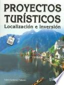 Proyectos Turisticos/ Tourism Projects