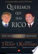 Queremos que seas rico / Why We Want You To Be Rich
