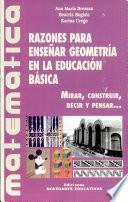 Razones para enseñar geometría en la educación básica