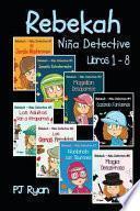 Rebekah - Niña Detective Libros 1-8