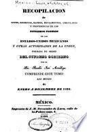 Recopilacion de leyes, decretos, bandos, reglamentos, circulares y providencias