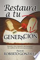 Restaura a Tu Generación