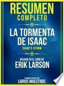 Resumen Completo: La Tormenta De Isaac (Isaac's Storm) - Basado En El Libro De Erik Larson