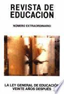 Revista de educación nº extraordinario año 1992. La ley general de educación, veinte años después