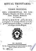 Ritual trinitario ó tomo segundo del Ceremonial de los religiosos descalzos del orden de la Santisima Trinidad redecion de cautivos