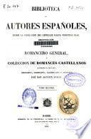 Romancero general ó colección de romances castellanos anteriores al siglo XVIII