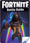 ⭐ Fortnite Battle Guide | Android, APK, Download, APP, Codes, Tips, Cheats Unofficial Guide
