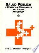 Salud Pública Y Políticas Nacionales de Salud