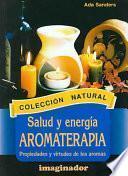 Salud Y Energía Aromaterapia