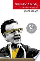 Salvador Allende, ¿Sueño o proyecto?