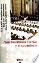 San Josemaría Escrivá y el sacerdocio