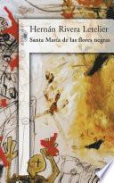 Santa María de las flores negras