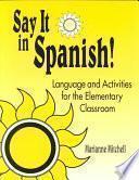 Say it in Spanish!