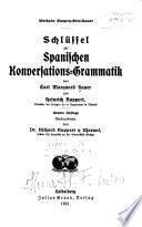 Schlüssel zur Spanischen konversations-grammatik