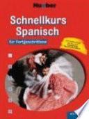 Schnellkurs Spanisch für Fortgeschrittene