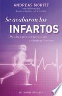 Se acabaron los infartos / Heart Disease No More!