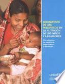 Seguimiento de los Progresos en la Nutrición de los niños y las Madres