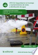 Seguridad en el montaje y mantenimiento de redes y distribución de agua y saneamiento. ENAT0108